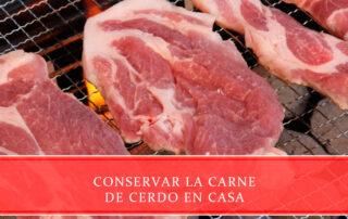 Conservar la carne de cerdo en casa