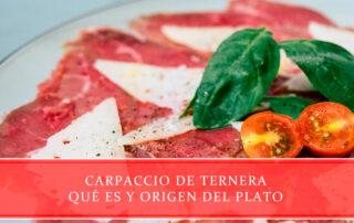 Carpaccio de ternera, qué es y origen del plato - Carnicerías Juan Ortiz