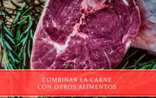 Combinar la carne con otros alimentos - Carnicerías Juan Ortiz