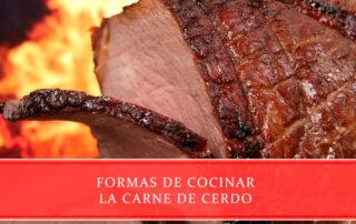 Formas de cocinar la carne de cerdo - Carnicerías Juan Ortiz
