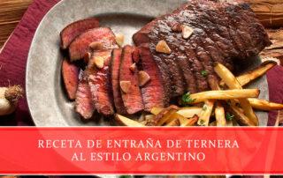 Entraña de ternera al estilo argentino - Carnicerías Juan Ortiz