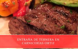 entraña de ternera en Carnicerías Ortiz