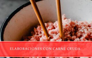 Elaboraciones con carne cruda - Carnicerías Juan Ortiz