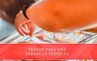 Trucos para una barbacoa perfecta - Carnicerías Juan Ortiz