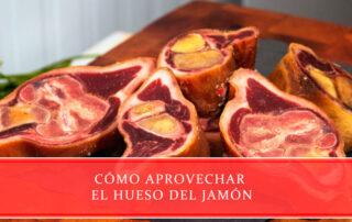 Aprovechar el hueso del jamón - Carnicerías Juan Ortiz