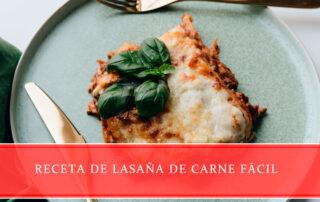 Lasaña de carne fácil - Carnicerías Juan Ortiz